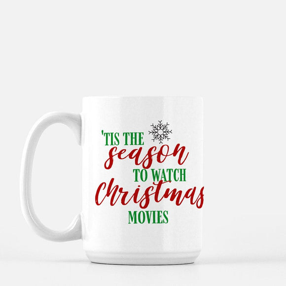 Tis the Season to Watch Christmas Movies Coffee Mug - Urban Owl Co