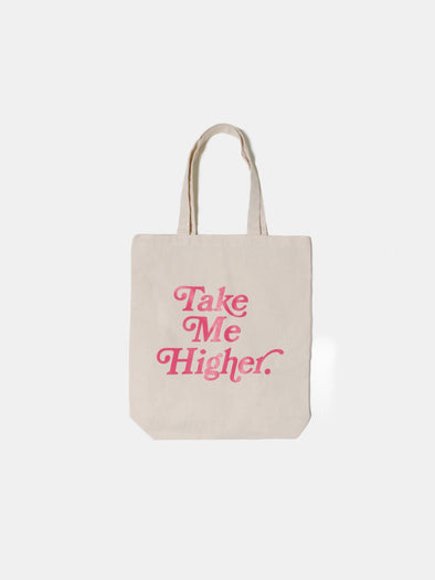 Take Me Higher Tote Bag