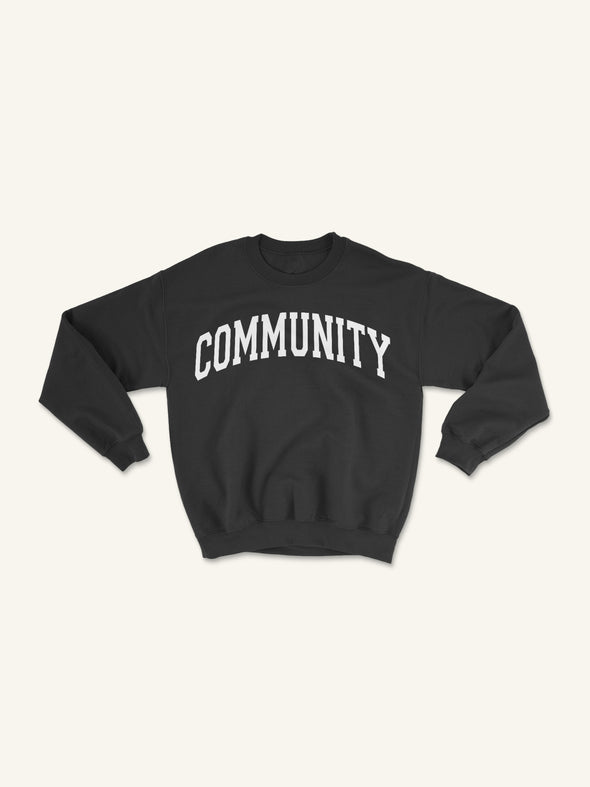 Community is Everything Crewneck Sweatshirt| Black