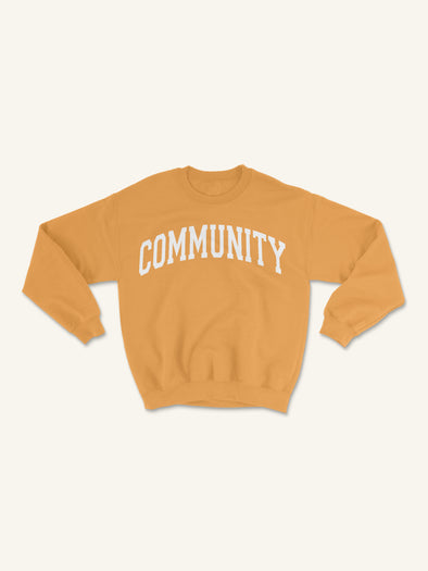 Community is Everything Crewneck Sweatshirt| Gold