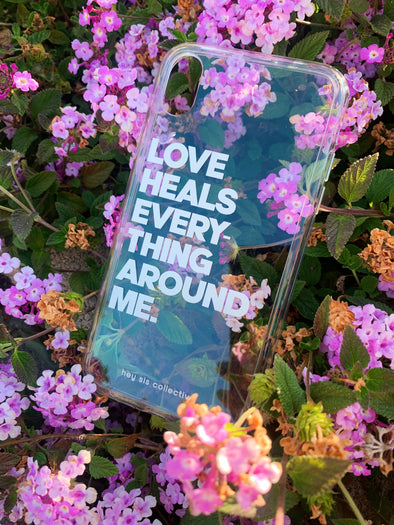 PRE-ORDER LOVE HEALS | IPhone Case