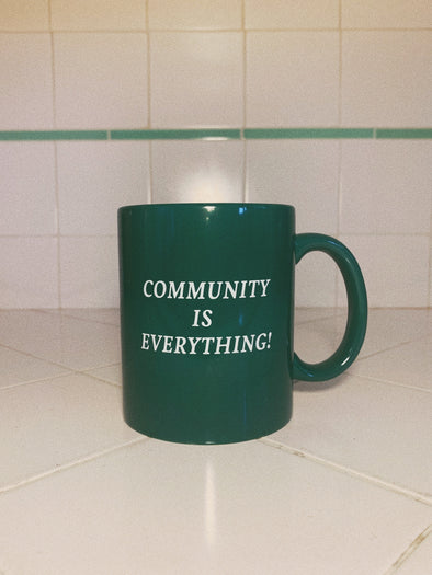 Community is Everything Mug