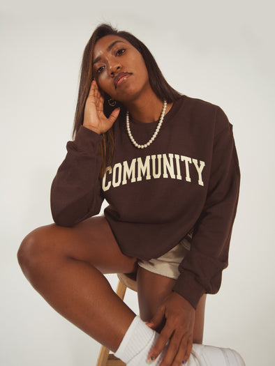Community is Everything Crewneck Sweatshirt| Chocolate