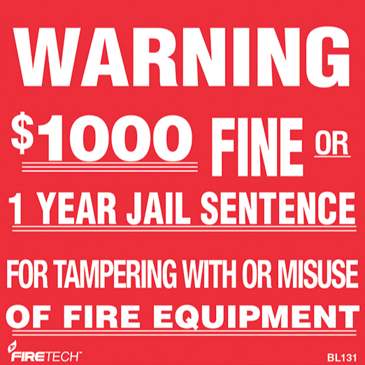 "Fire Extinguisher ""Warning $1000 Fine"" Sign - Vinyl - S125"