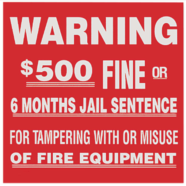 "Fire Extinguisher ""Warning $500 Fine"" Sign - Vinyl - S124"