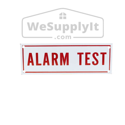 "Alarm Test Sign, Aluminum, 6"" x 2"""