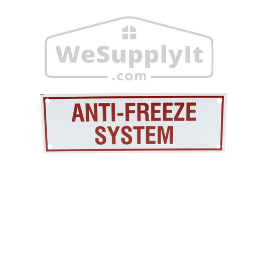 "Anti Freeze System Sign, Aluminum, 6"" x 2"""