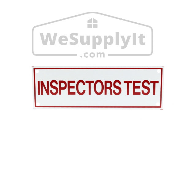 "Inspectors Test Sign, Aluminum, 6"" x 2"""