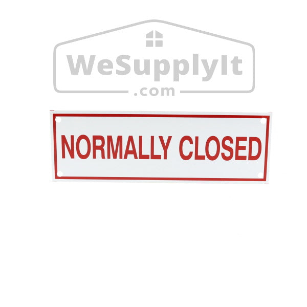 "Normally Closed Sign, Aluminum, 6"" x 2"""