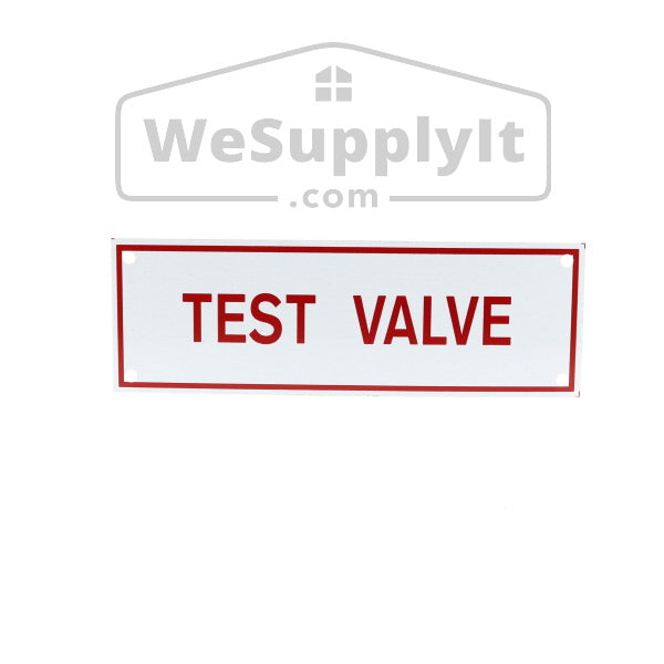 "Test Valve Sign, Aluminum, 6"" x 2"""