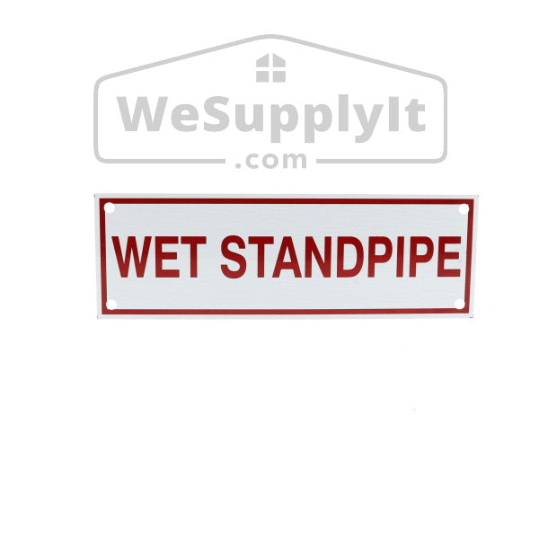 "Wet Standpipe Sign, Aluminum, 6"" x 2"""