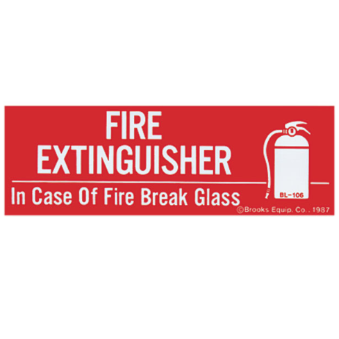 "Fire Extinguisher ""In Case Of Fire Break Glass"" Sign - Vinyl - S122"