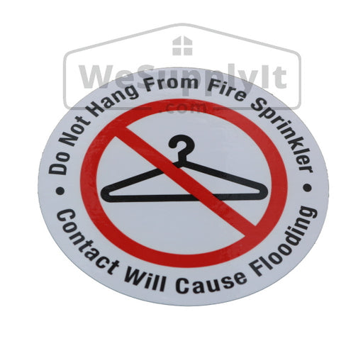 "Do No Hang From Fire Sprinkler Sign - 3"" Vinyl - Roll of 100 Stickers - S100"