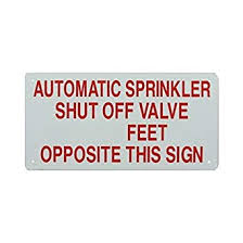 "Auto Sprinkler Shut Off Valve Sign, Aluminum, 12"" x 6"""