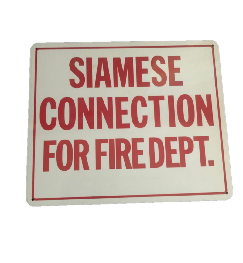 "Siamese Connection For Fire Department Sign, Aluminum, 12"" x 10"""