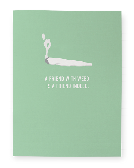 Friend With Weed Pocket Notebook