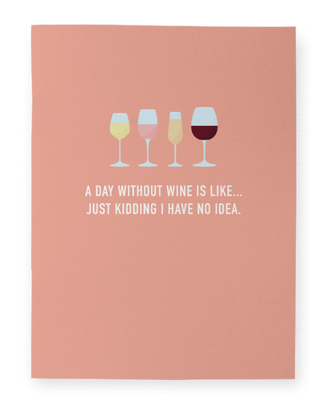 A Day Without Wine Pocket Notebook