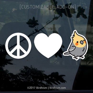 Peace, Love, and [BIRD], ADD-ON, 2pc. Vinyl Decals