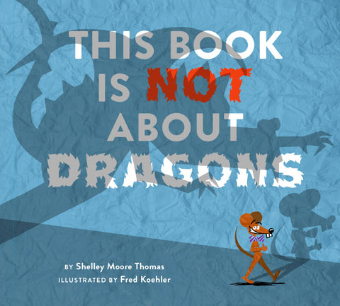THIS BOOK IS NOT ABOUT DRAGONS