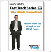 Fast Track Series: Why Clients Procrastinate