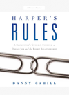 Harper's Rules: A Recruiter's Guide to Finding a Dream Job and the Right Relationship
