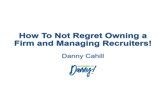 "Owner/Manager Virtual Retreat Session Five: ""Out of Sight, Out of Mind, Out of Business"" …The Do's and Don'ts of Managing Virtual Recruiters"