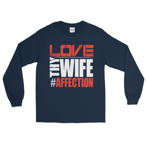 LOVE thy Wife Long Sleeve T-Shirt