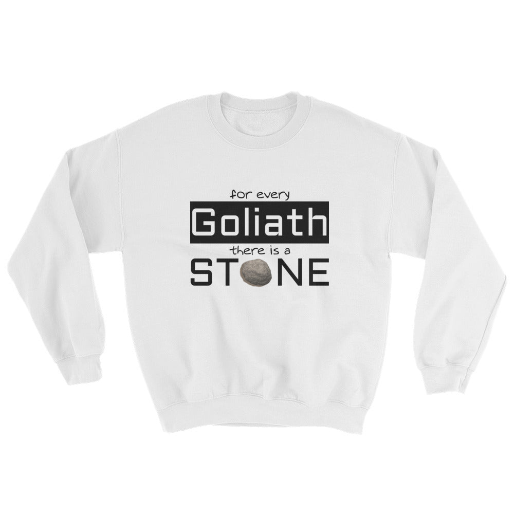 For Every Goliath Sweatshirt
