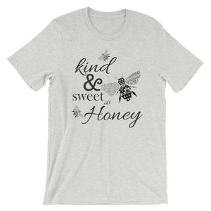 Kind and Sweet as Honey Short-Sleeve Unisex T-Shirt
