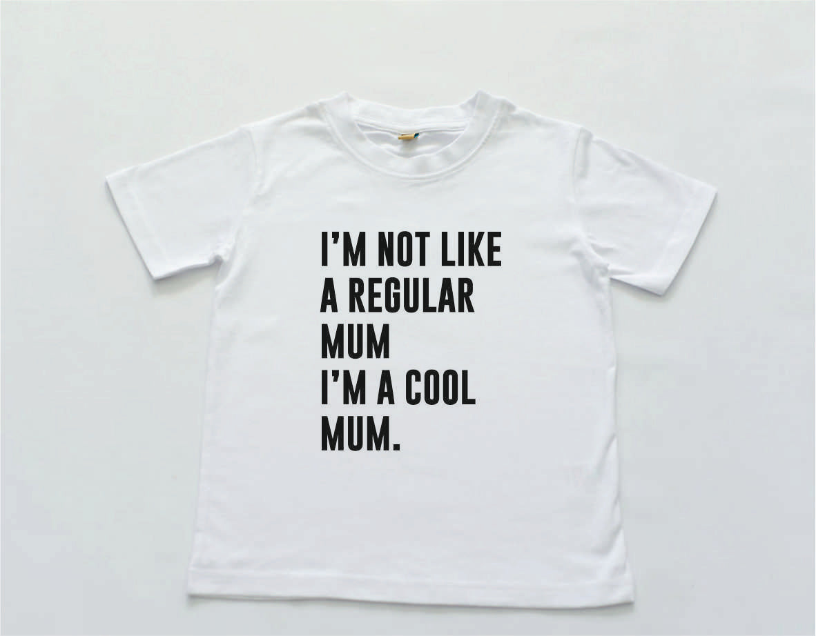 'I'm a cool mum' T-Shirt