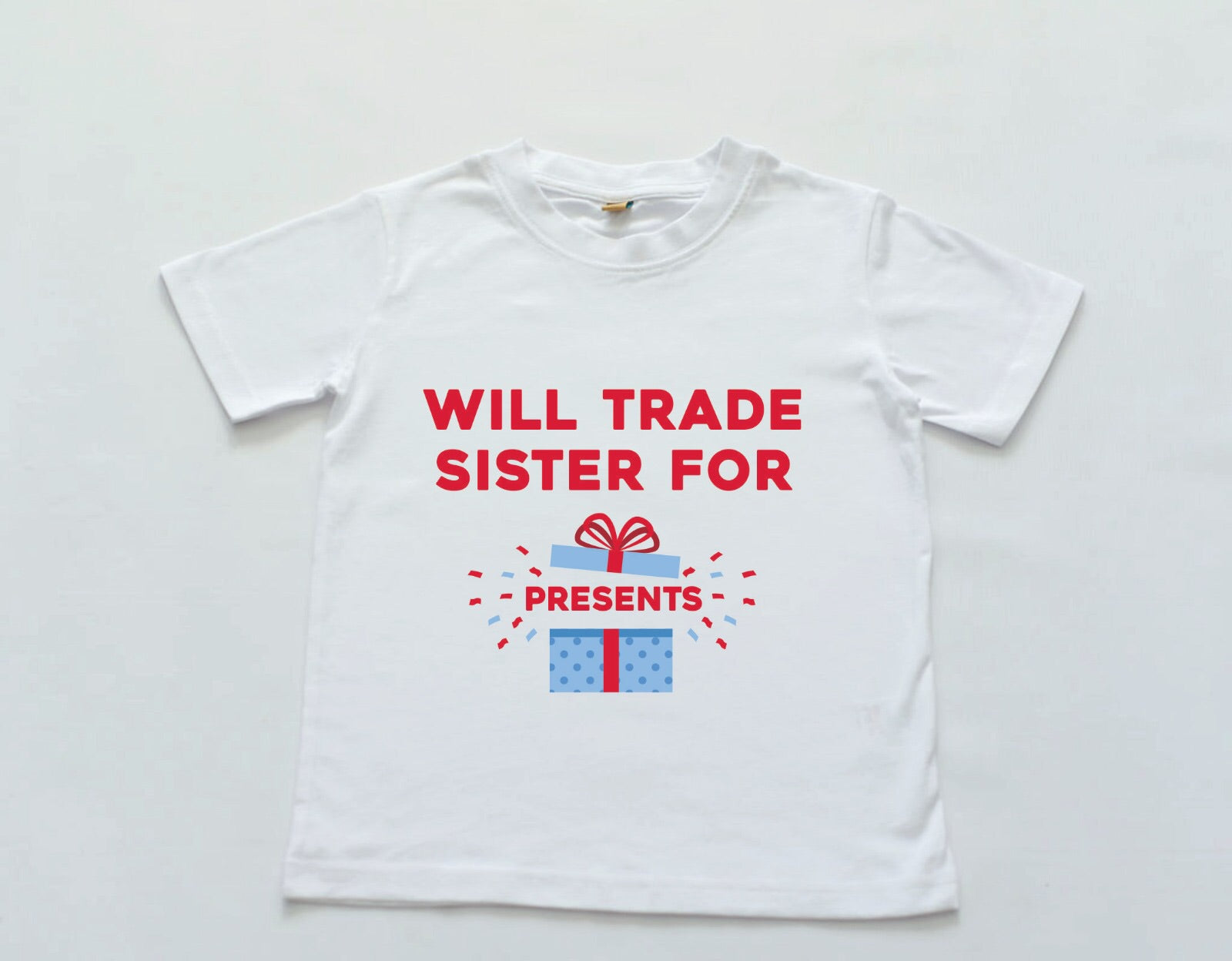 Will Trade for presents Tee