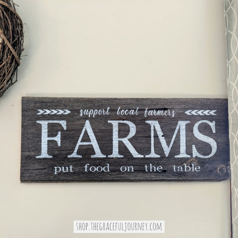 Farms (Put Food on the Table) - Graceful Journey Co. Sagewood Sign Co unique gift idea, barn board signs, jewelry, mom essentials, farmhouse style, simplify your life, Premier Designs