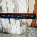 Words Matter - Graceful Journey Co. Sagewood Sign Co unique gift idea, barn board signs, jewelry, mom essentials, farmhouse style, simplify your life, Premier Designs