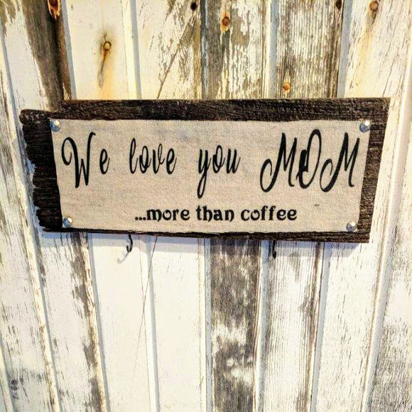 More than Coffee - Graceful Journey Co. Sagewood Sign Co unique gift idea, barn board signs, jewelry, mom essentials, farmhouse style, simplify your life, Premier Designs