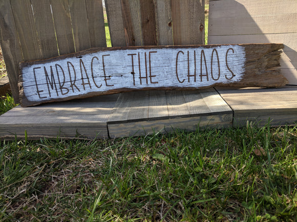 Embrace the Chaos - Graceful Journey Co. Sagewood Sign Co unique gift idea, barn board signs, jewelry, mom essentials, farmhouse style, simplify your life, Premier Designs