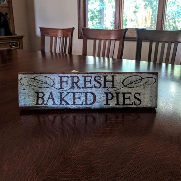 Fresh Baked Pies - Graceful Journey Co. Graceful Journey Co. unique gift idea, barn board signs, jewelry, mom essentials, farmhouse style, simplify your life, Premier Designs