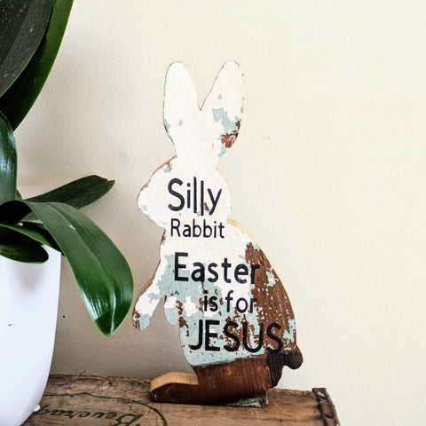 Silly Rabbit Cutout - Graceful Journey Co. Sagewood Sign Co unique gift idea, barn board signs, jewelry, mom essentials, farmhouse style, simplify your life, Premier Designs