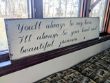 You'll Always Be My Hero - Graceful Journey Co. Sagewood Sign Co unique gift idea, barn board signs, jewelry, mom essentials, farmhouse style, simplify your life, Premier Designs