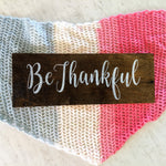 Be Thankful - Graceful Journey Co. Sagewood Sign Co unique gift idea, barn board signs, jewelry, mom essentials, farmhouse style, simplify your life, Premier Designs