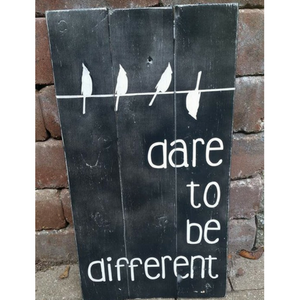 Dare to Be Different, black and white