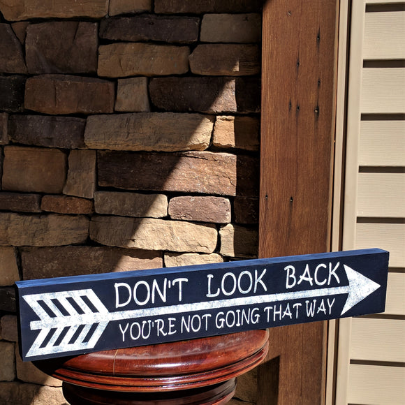 Don't Look Back - Graceful Journey Co. Sagewood Sign Co unique gift idea, barn board signs, jewelry, mom essentials, farmhouse style, simplify your life, Premier Designs