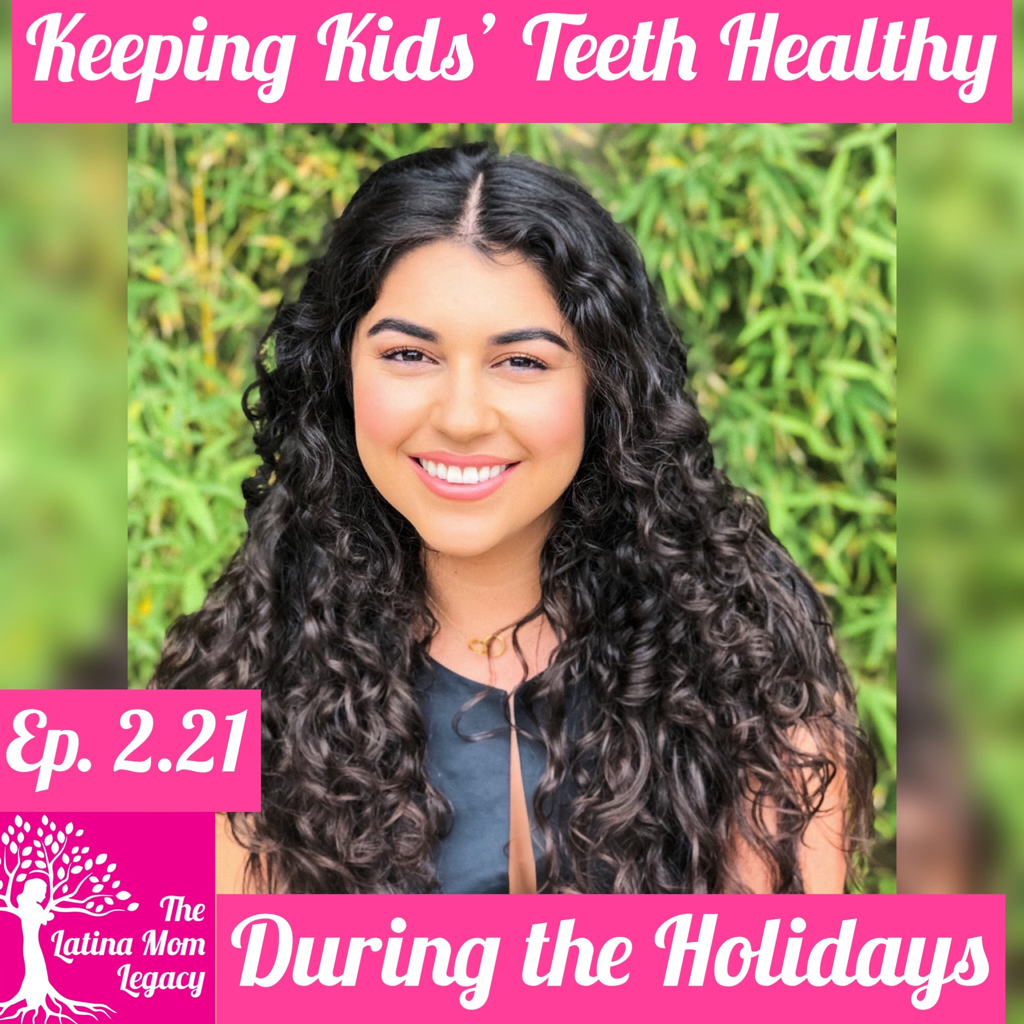 2.21 - Ivy Fua - Keeping Keeps Teeth Healthy During the Holidays