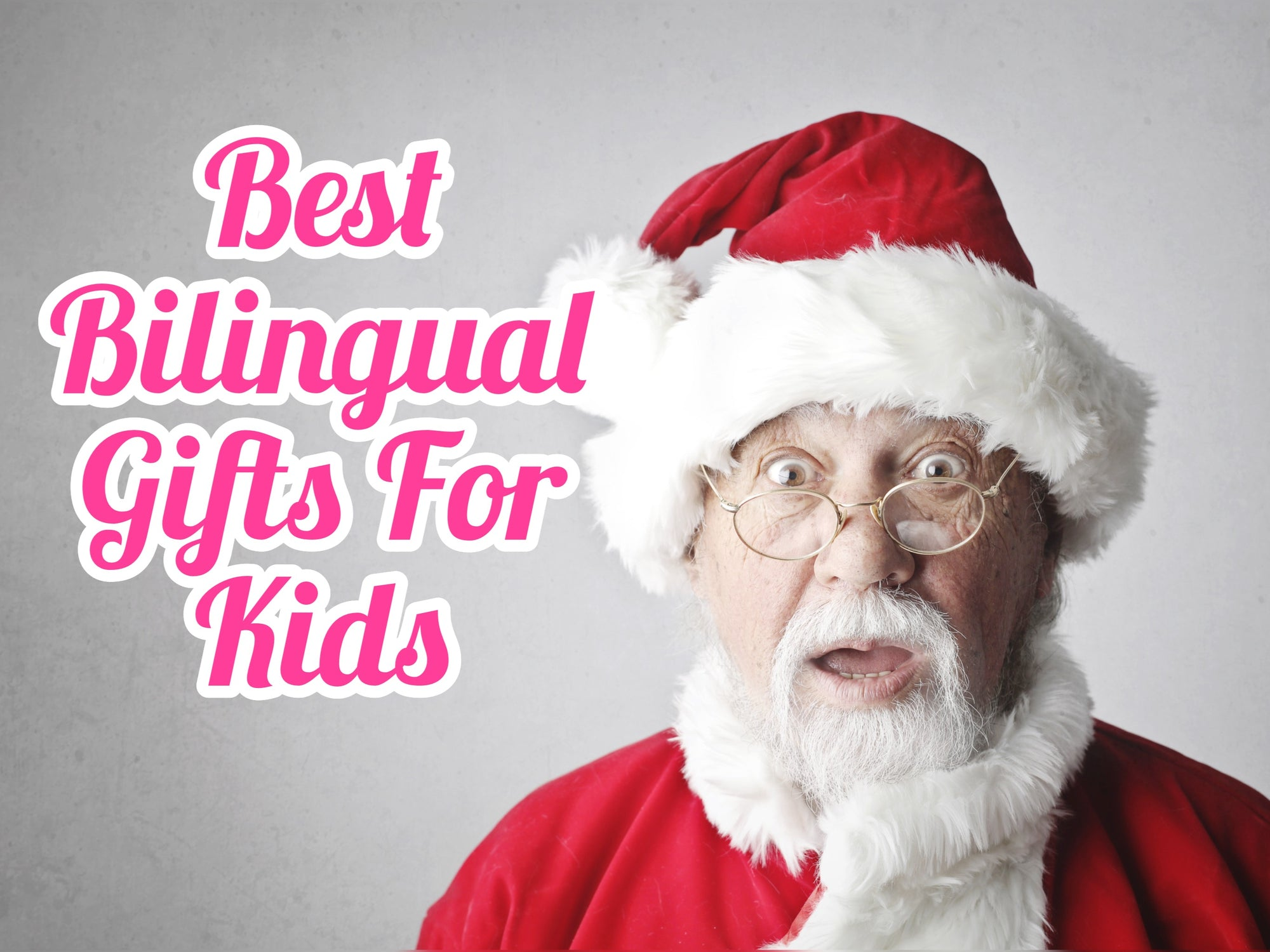 2019 Best Toys and Gifts to Teach Your Child Spanish