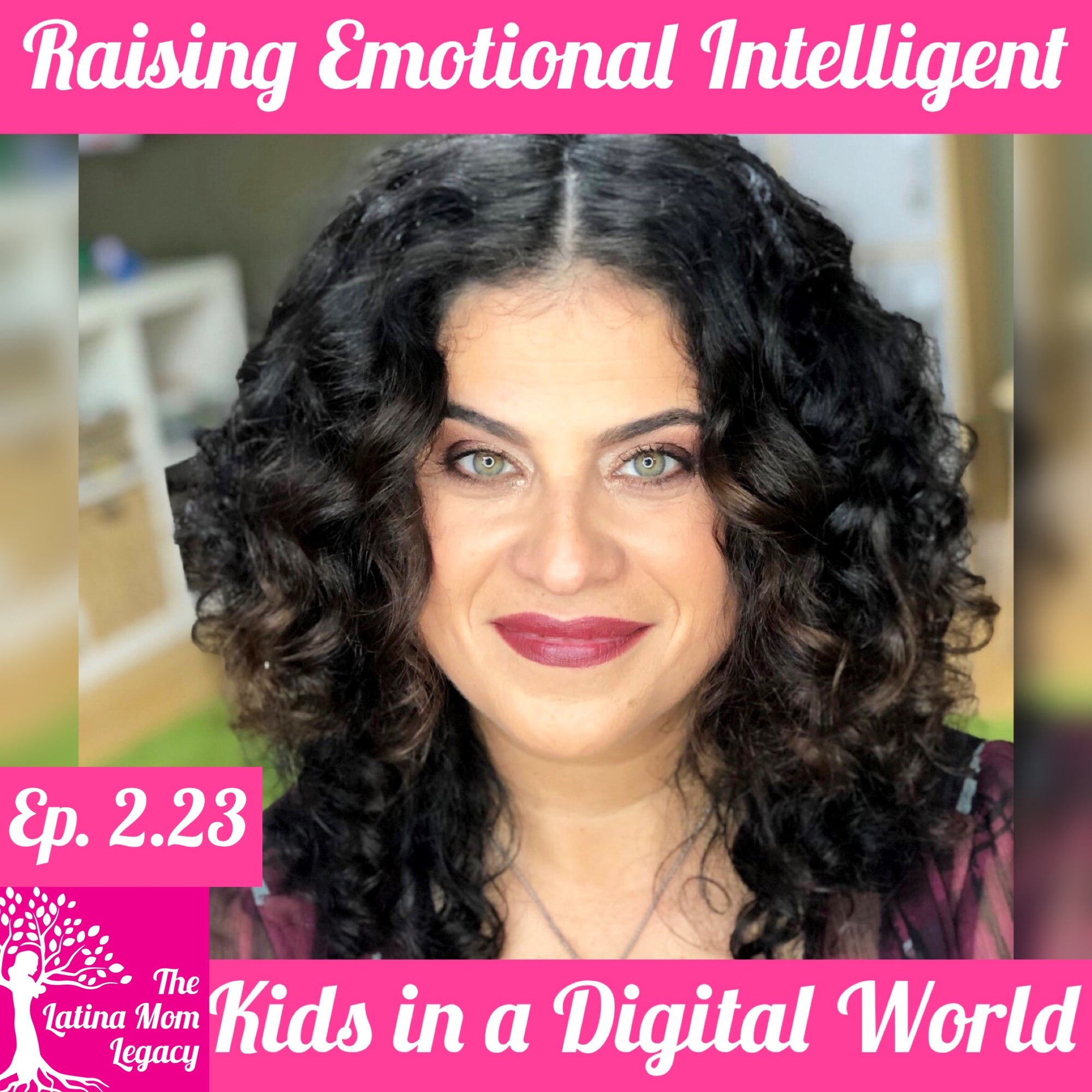 2.23 Lina A. Sandaal - How to Raise Emotionally Intelligent Kids in a Digital World