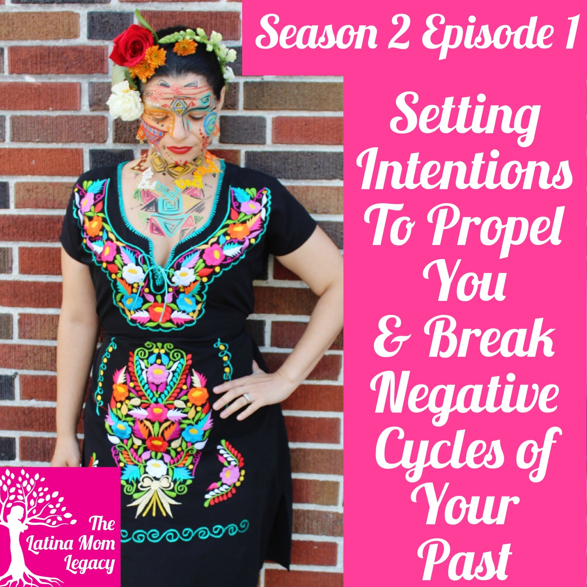 Setting Goals That Propel You & Help You Break the Negative Cycles of Your Latino Past