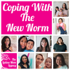 2.08 Coronavirus: Coping with the New Norm - 9 Moms Share their Stories