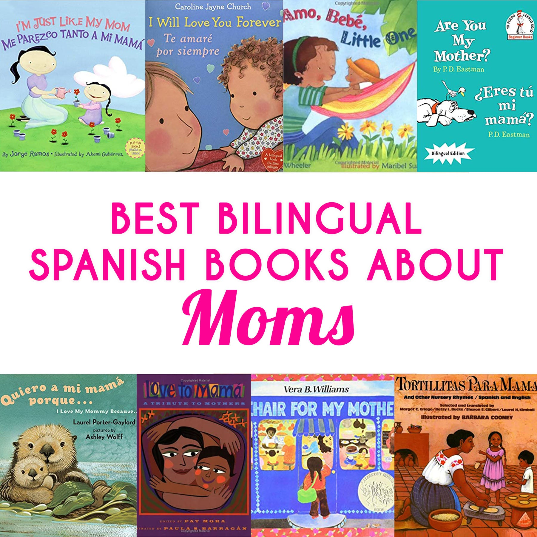 8 Bilingual Spanish Kids' Books About Moms