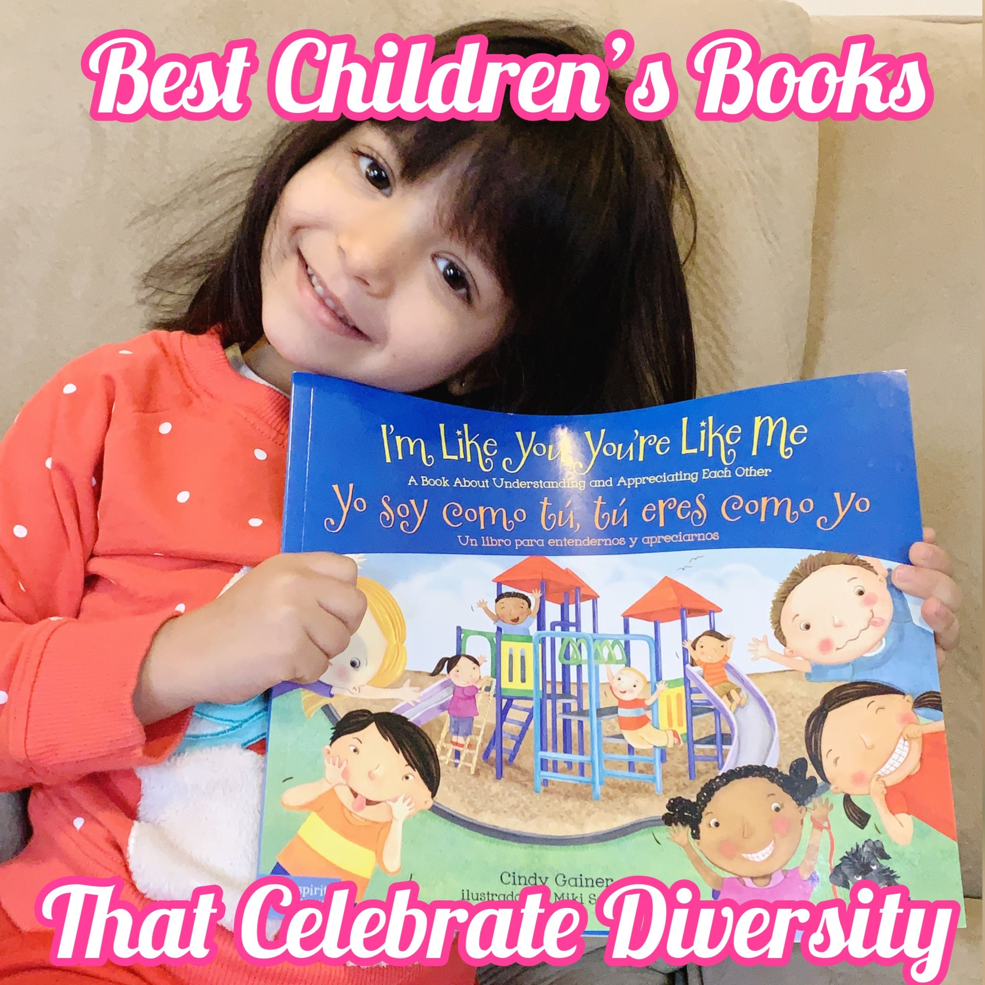 Best Children's Books in English and Spanish that Celebrate Diversity