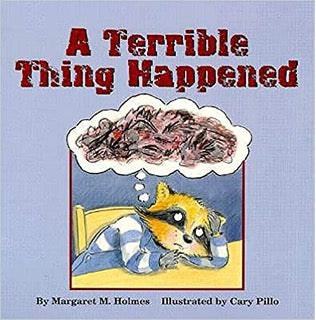 A Terrible Thing Happenned