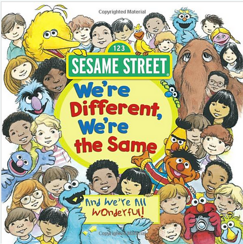 We're the Same We're All Different Sesame Street Book